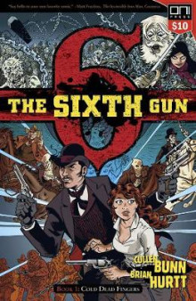 The Sixth Gun Book One av Cullen Bunn (Heftet)