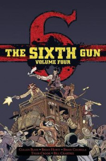 The Sixth Gun Hardcover Volume Four av Cullen Bunn (Innbundet)