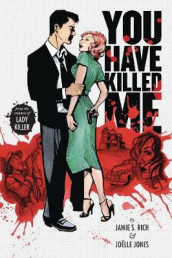 You Have Killed Me, Softcover Edition av Jamie S. Rich (Heftet)