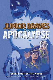 Junior Braves of the Apocalypse, Vol. 2 av Greg Smith og Michael Tanner (Heftet)