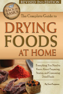 The Complete Guide to Drying Foods at Home av Terri Paajanen (Heftet)