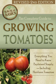 The Complete Guide to Growing Tomatoes av Cherie H. Everhart (Heftet)