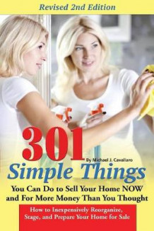 301 Simple Things You Can Do to Sell Your Home Now and for More Money Than You Thought av Teri B. Clark (Heftet)