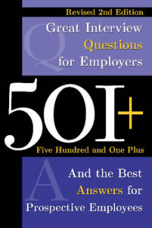 501+ Great Interview Questions for Employers & the Best Answers for Prospective Employees av Dianna Podmoroff (Heftet)