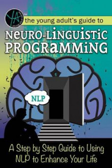 The Young Adult's Guide to Neuro-Linguistic Programming av Atlantic Publishing Group (Heftet)