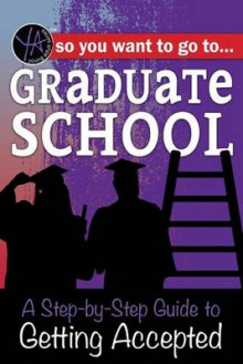 So You Want to Go to Graduate School av Atlantic Publishing Group (Heftet)