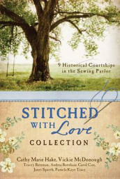 The Stitched with Love Collection av Tracey V Bateman, Andrea Boeshaar, Cathy Marie Hake, Sally Laity, Vickie McDonough, Janet Spaeth og Pamela Kaye Tracy (Heftet)