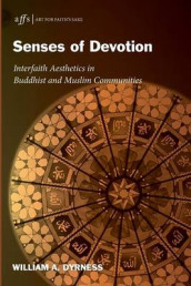 Senses of Devotion av William A. Dyrness (Heftet)