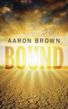 Bound av Aaron Brown (Heftet)
