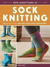 New Directions in Sock Knitting av Ann Budd (Heftet)