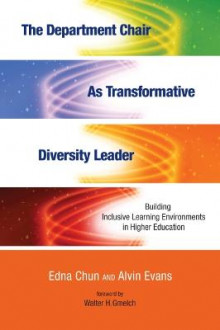 The Department Chair as Transformative Diversity Leader av Edna Chun og Alvin Evans (Heftet)