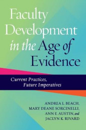 Faculty Development in the Age of Evidence av Ann E. Austin, Andrea L. Beach, Jaclyn K. Rivard og Mary Deane Sorcinelli (Innbundet)