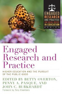 Engaged Research and Practice av Betty Overton-Adkins, John C. Burkhardt og Penny A. Pasque (Heftet)