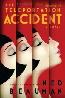 The Teleportation Accident av Ned Beauman (Heftet)