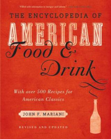 Encyclopedia of American Food and Drink av John F. Mariani (Innbundet)