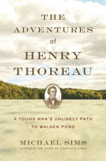 The Adventures of Henry Thoreau av Michael Sims (Innbundet)