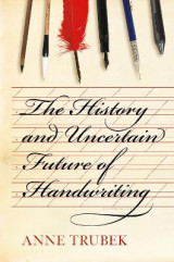 Omslag - The History and Uncertain Future of Handwriting