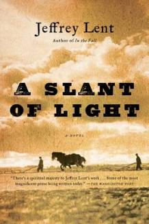 A Slant of Light av Jeffrey Lent (Heftet)