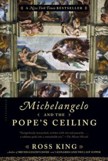Michelangelo and the Pope's Ceiling av Ross King (Heftet)