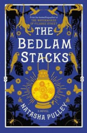 The Bedlam Stacks av Natasha Pulley (Innbundet)