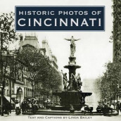 Historic Photos of Cincinnati av Linda Bailey (Innbundet)