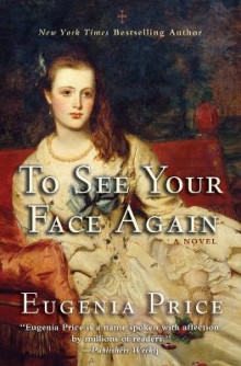 To See Your Face Again av Eugenia Price (Heftet)