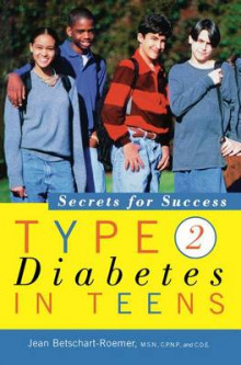 Type 2 Diabetes in Teens av Jean Betschart-Roemer (Heftet)
