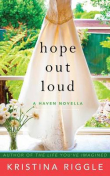 Hope Out Loud av Kristina Riggle (Heftet)