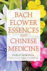 Omslag - Bach Flower Essences and Chinese Medicine