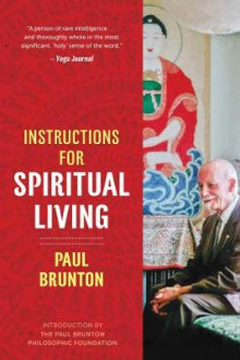 Instructions for Spiritual Living av Paul Brunton (Heftet)