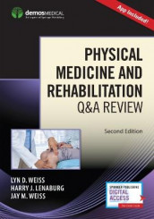 Physical Medicine and Rehabilitation Q&A Review (Heftet)