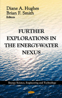 Further Explorations in the Energy-Water Nexus av Diane A Hughes og Brian Smith (Innbundet)