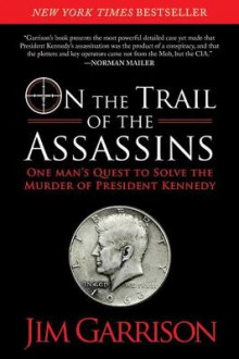 On the Trail of the Assassins av Jim Garrison (Heftet)