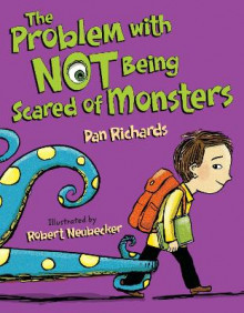 The Problem with Not Being Scared of Monsters av Dan Richards (Innbundet)