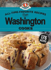 All-Time-Favorite Recipes from Washington Cooks av Gooseberry Patch (Innbundet)