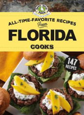 All-Time-Favorite Recipes From Florida Cooks av Gooseberry Patch (Innbundet)