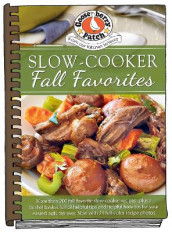 Slow-Cooker Fall Favorites av Gooseberry Patch (Innbundet)