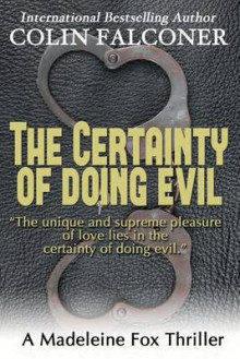 The Certainty of Doing Evil av Colin Falconer (Heftet)
