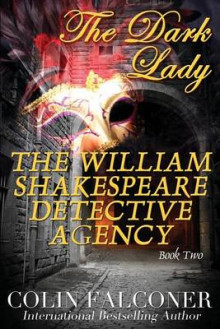 The William Shakespeare Detective Agency av Colin Falconer (Heftet)