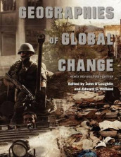 Geographies of Global Change av Edward C Holland og John O'Loughlin (Heftet)