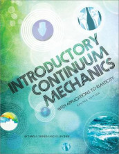 Introductory Continuum Mechanics with Applications to Elasticity av Tariq A. Khraishi og Yu-Lin Shen (Heftet)