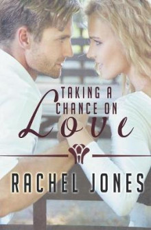 Taking a Chance on Love av Rachel Jones (Heftet)