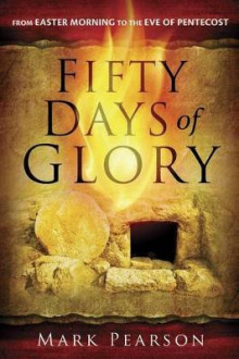 Fifty Days of Glory av Mark Pearson (Heftet)