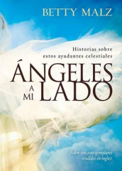 Angeles a Mi Lado av Betty Malz (Heftet)