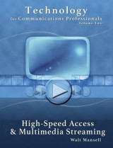 Omslag - Technology for Communications Professionals, Volume II - High-Speed Access and Multimedia Streaming