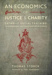 An Economics of Justice and Charity av Thomas Storck (Innbundet)