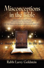 Misconceptions in the Bible av Rabbi Larry Goldstein (Heftet)