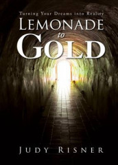 Lemonade to Gold av Judy Risner (Heftet)