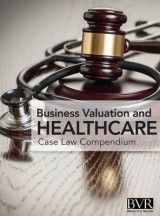 Omslag - BVR's Business Valaution and Healthcare Case Law Compendium