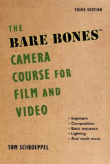 Omslag - The Bare Bones Camera Course for Film and Video